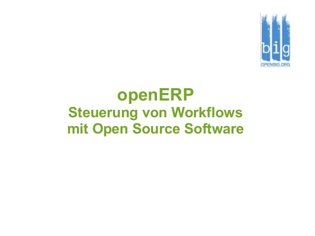 openERP Steuerung von Workflows mit Open Source Software