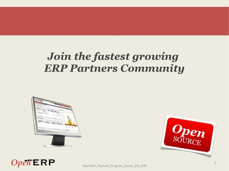 <ul>Join the fastest growing  ERP Partners Community </ul><ul>Open SOURCE </ul>