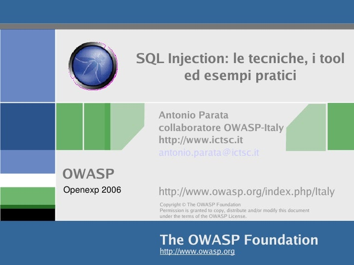 SQL Injection: le tecniche, i tool                       ed esempi pratici                    Antonio Parata              ...