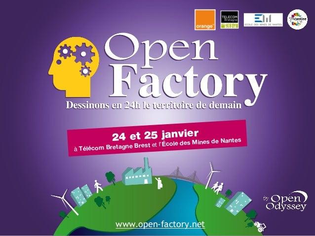 Bilan d'Open factory - Episode II à Telecom Bretagne et en simultané à l'Ecole des Mines de Nantes