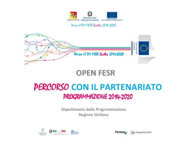 Open Fesr  percorso con il partenariato