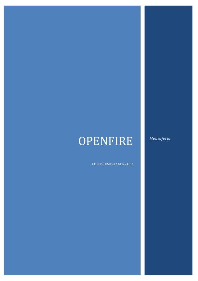 Openfire fran jimenez