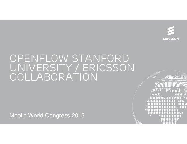 Openflow Stanford University - Ericsson Collaboration