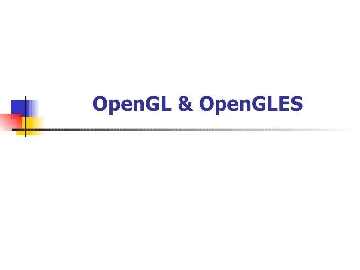 OpenGL & OpenGLES