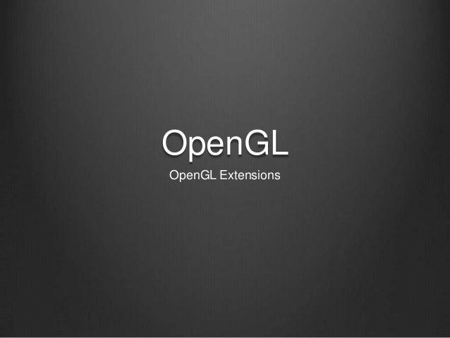 OpenGLOpenGL Extensions