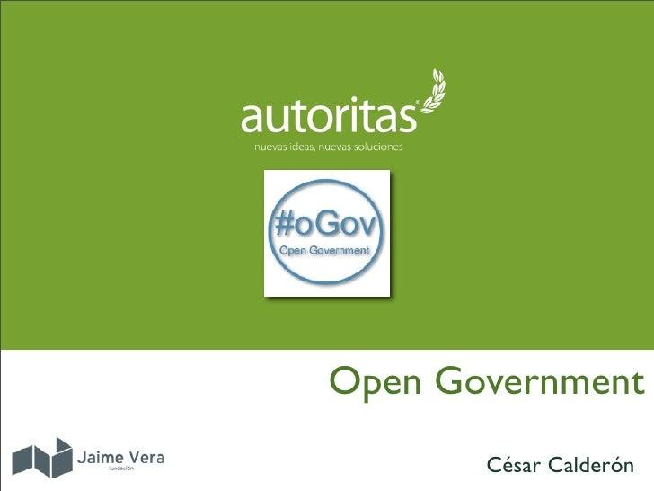 Open Government        César Calderón