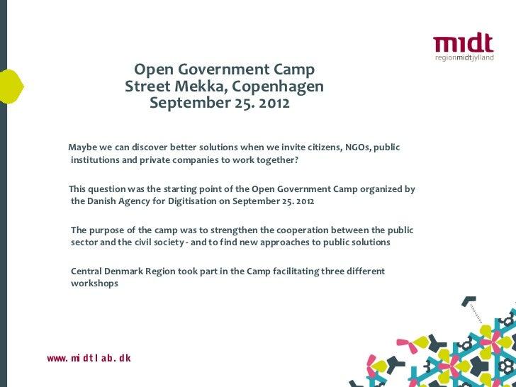 Open Government Camp                 Street Mekka, Copenhagen                    September 25. 2012    Maybe we can discov...