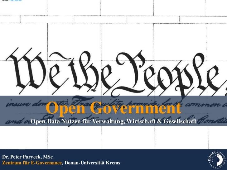 Quelle: Rishi Menon                           Open Government                      Open Data Nutzen für Verwaltung, Wirtsc...