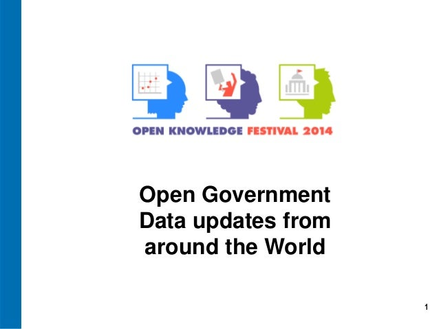 1 Open Government Data updates from around the World