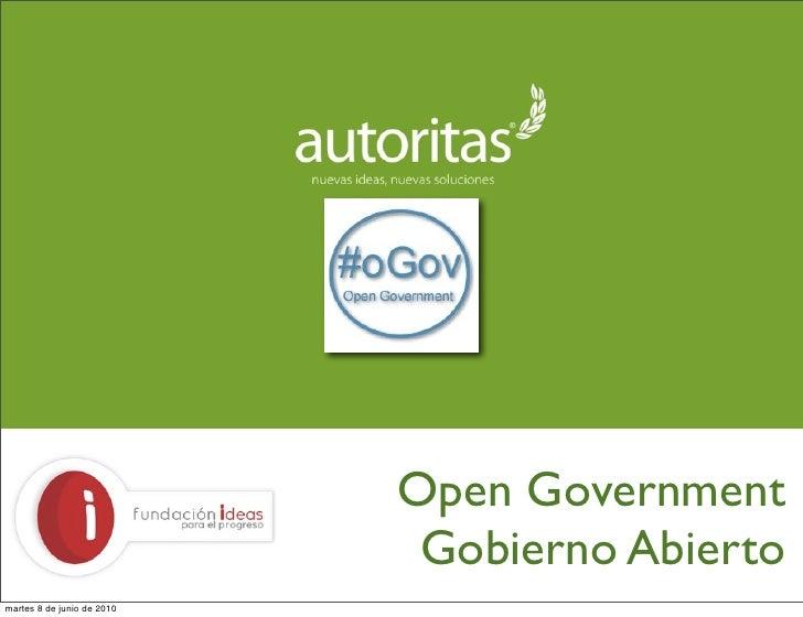 Open Government                              Gobierno Abierto martes 8 de junio de 2010