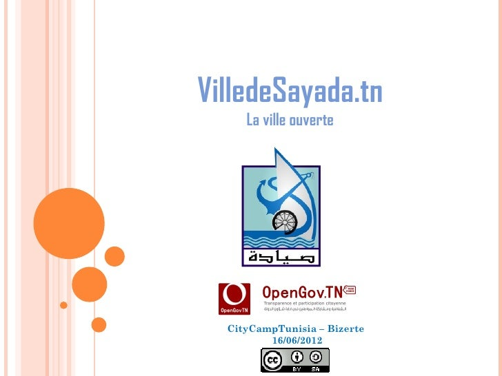 VilledeSayada.tn     La ville ouverte  CityCampTunisia – Bizerte         16/06/2012