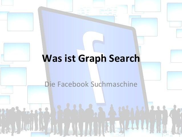 Was ist Graph Search Die Facebook Suchmaschine