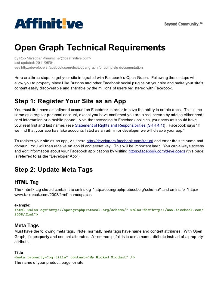 Beyond Community.™Open Graph Technical Requirementsby Rob Marscher <rmarscher@beaffinitive.com>last updated: 2011/05/04see...