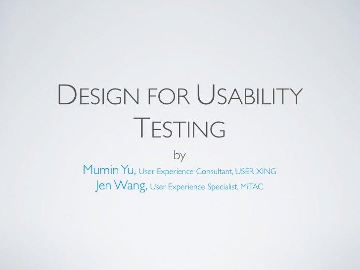 Design for Usability Test