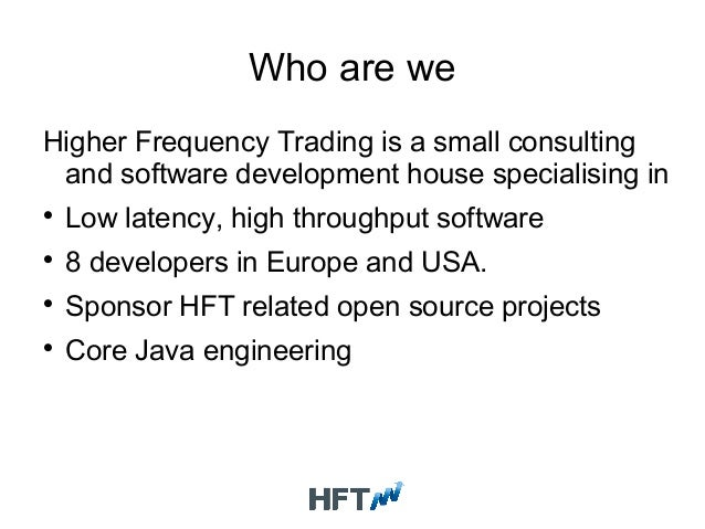 High frequency trading software open source