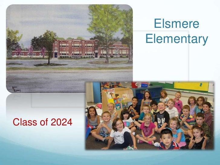 Elsmere                ElementaryClass of 2024