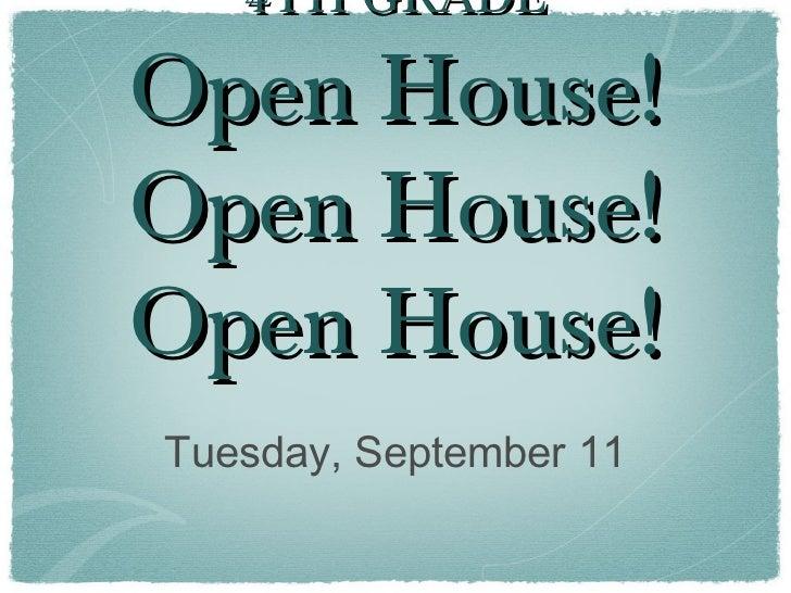 Open house 9 11-12