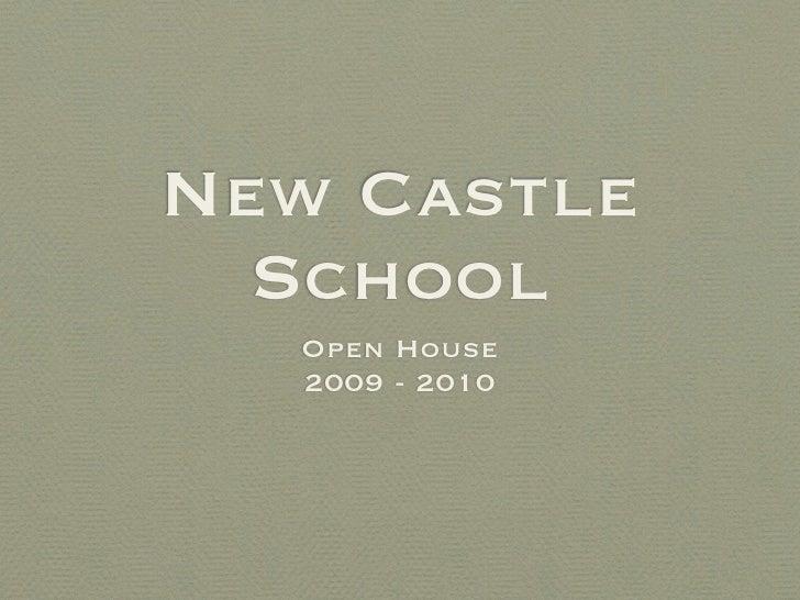 New Castle   School   Open House   2009 - 2010