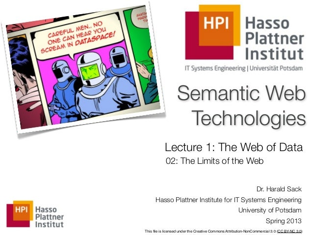 Semantic Web                   Technologies           Lecture 1: The Web of Data            02: The Limits of the Web     ...