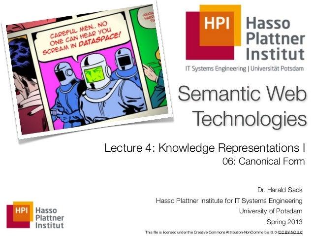 Semantic Web                          TechnologiesLecture 4: Knowledge Representations I                                  ...