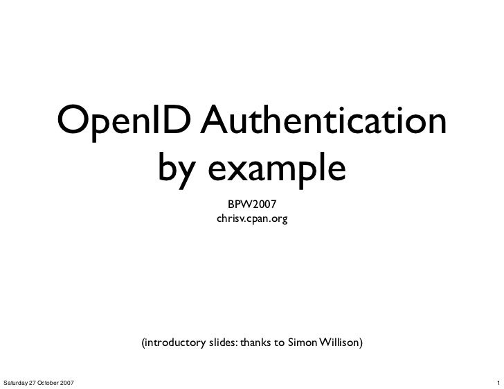 OpenID Authentication                       by example                                             BPW2007                ...