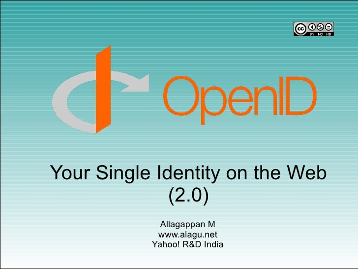 Your Single Identity on the Web               (2.0)              Allagappan M             www.alagu.net            Yahoo! ...