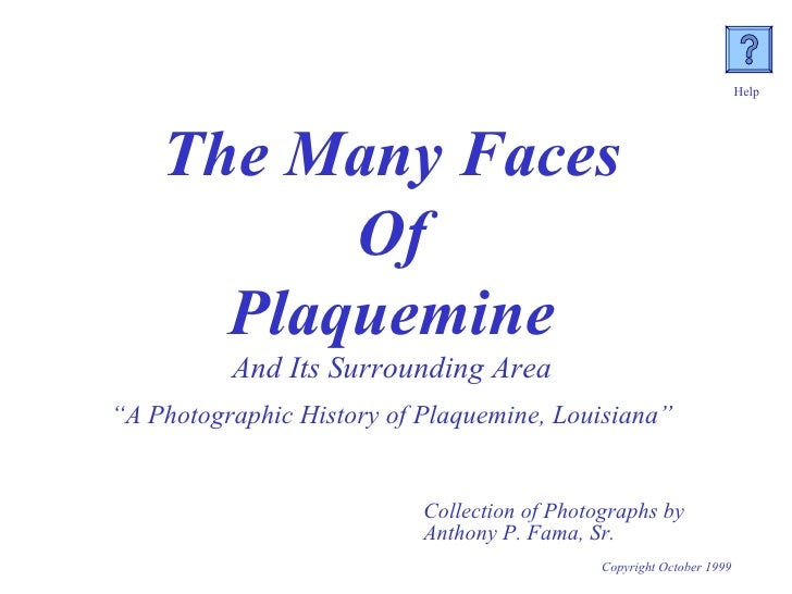 """The Many Faces Of  Plaquemine And Its Surrounding Area """" A Photographic History of Plaquemine, Louisiana"""" Collection of Ph..."""