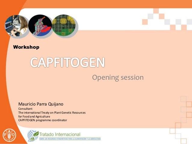 Opening presentation - CAPFITOGEN workshops