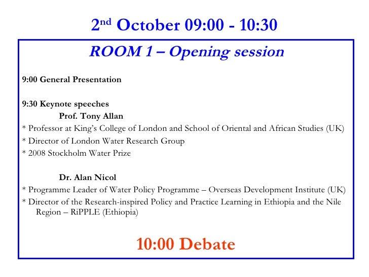 2 nd  October 09:00 - 10:30 <ul><li>ROOM 1 – Opening session </li></ul><ul><li>9:00 General Presentation  </li></ul><ul><l...