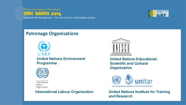 Patronage Organisations United Nations Institute for Training and Research United Nations Educational, Scientific and Cult...