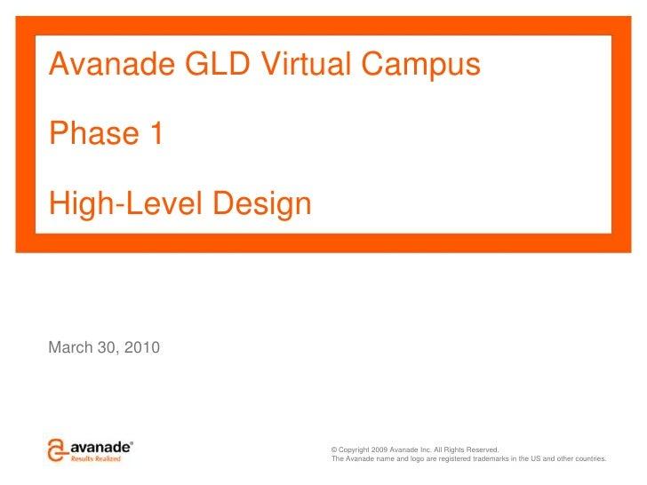 Avanade GLD Virtual CampusPhase 1High-Level Design<br />March 30, 2010<br />