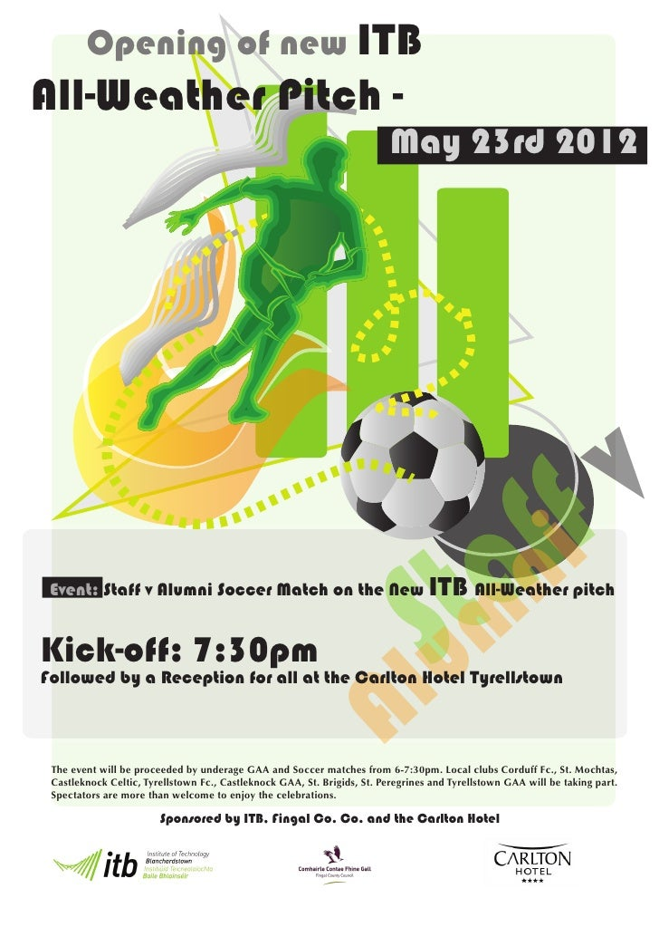 Opening of new ITBAll-Weather Pitch -                                                                          May 23rd 20...