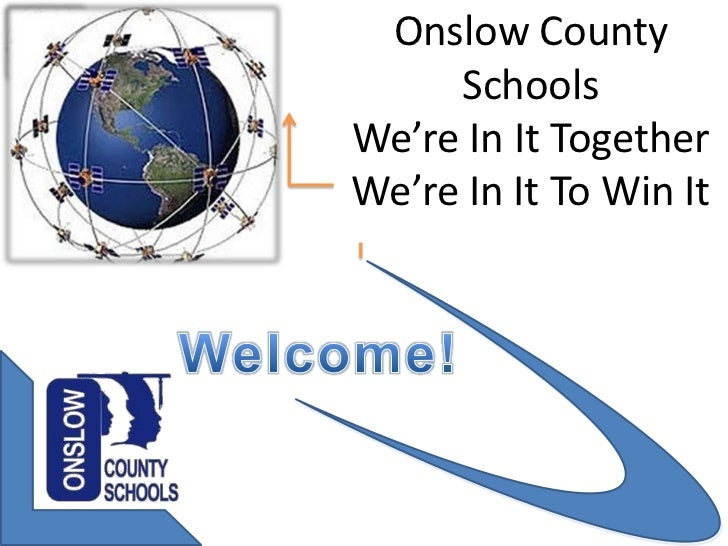 Onslow County     SchoolsWe're In It TogetherWe're In It To Win It