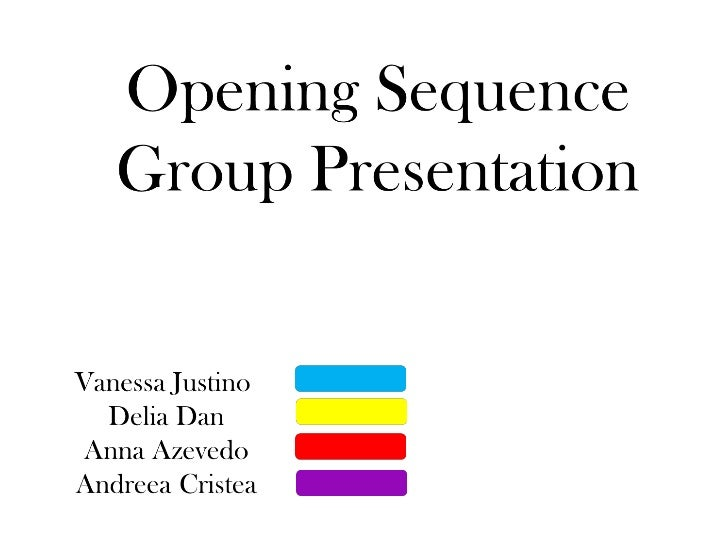 Opening sequence task (group)