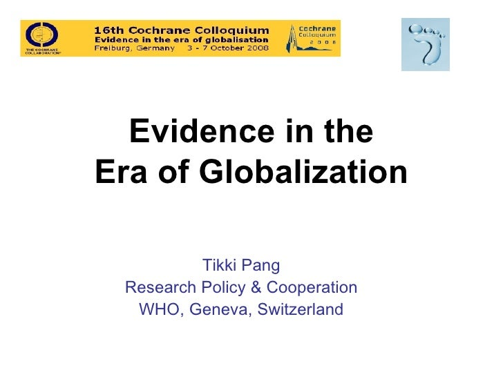 Evidence in the era of globalization