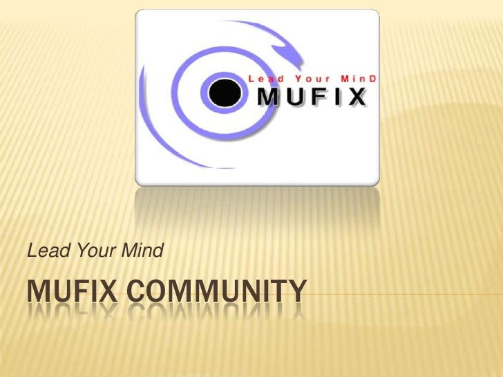 MUFIX Community<br />Lead Your Mind<br />