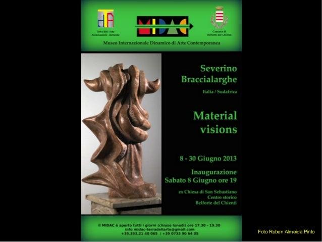 Severino Braccialarghe by Severino Braccialarghe  MIDAC 2013