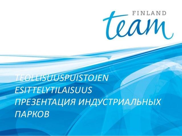 Opening Team Finland St Petersburg