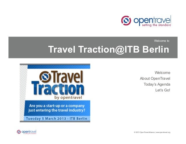 Welcome toTravel Traction@ITB Berlin                                            Welcome                         About Open...