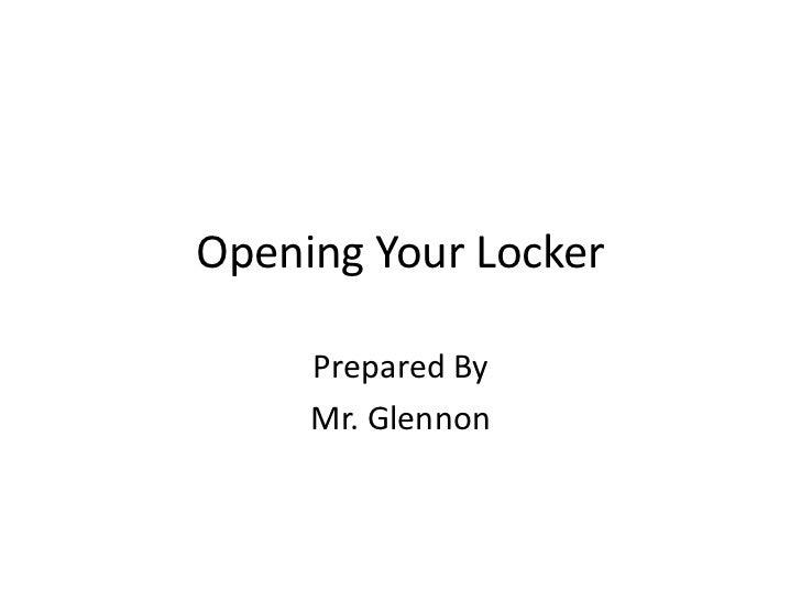 Opening Your Locker