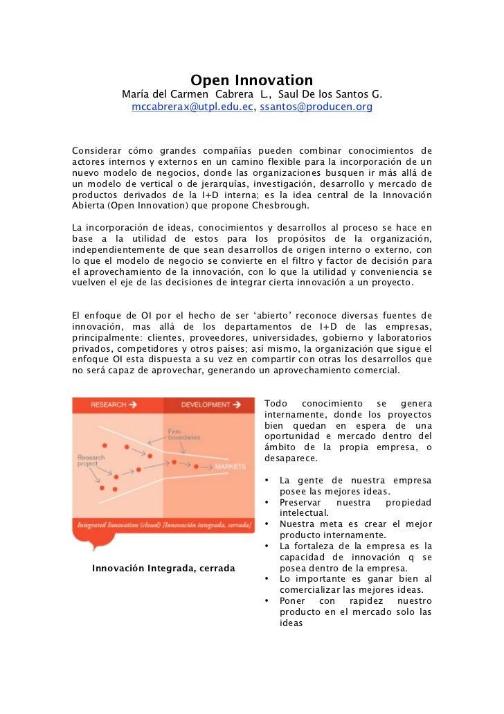 Open Innovation           María del Carmen Cabrera L., Saul De los Santos G.            mccabrerax@utpl.edu.ec, ssantos@pr...