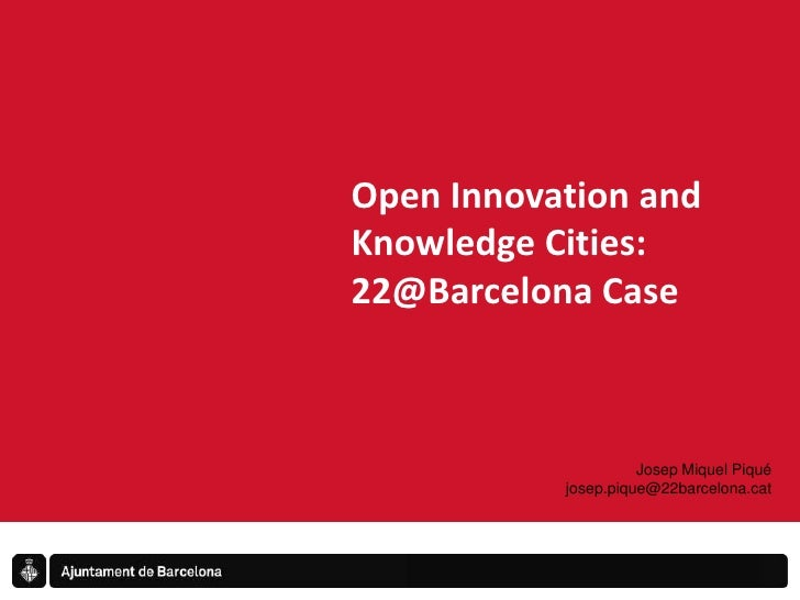 Open innovation and knowledge cities_22@ Barcelona case