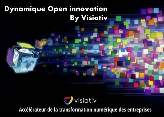 Dynamique Open innovation  By Visiativ