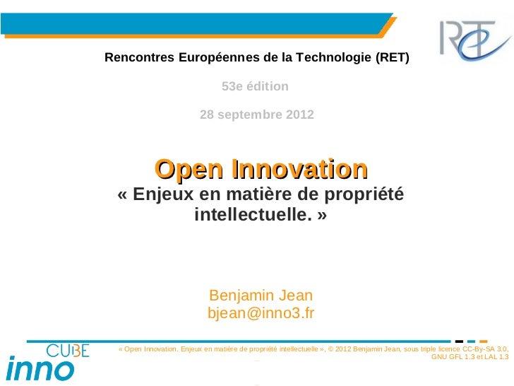 Open innovation enjeux propriété intellectuelle   benjamin jean
