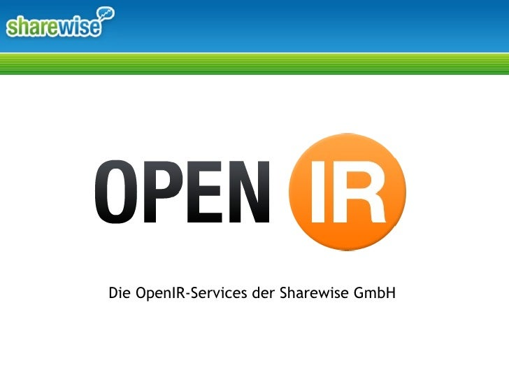 Die OpenIR-Services der Sharewise GmbH