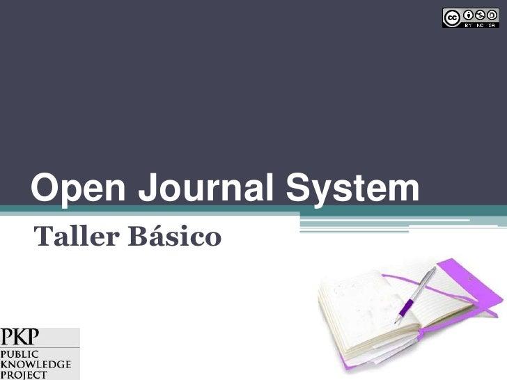 Open JournalSystem<br />Taller Básico<br />