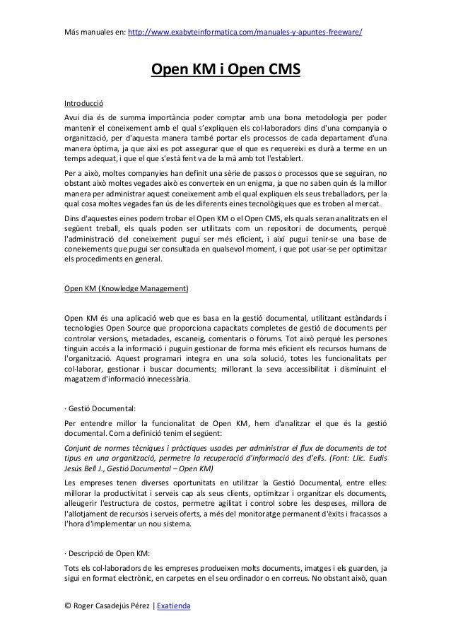 Más manuales en: http://www.exabyteinformatica.com/manuales-y-apuntes-freeware/© Roger Casadejús Pérez | ExatiendaOpen KM ...