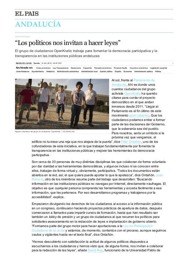 """ANDALUCÍA ÁNGELESLUCAS Sevilla 6JUL201320:47CET 2 IDEASPROPIAS» """"Los políticos nos invitan a hacer leyes"""" Elgr..."""