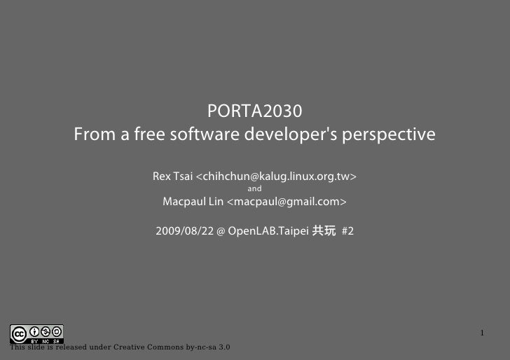 PORTA2030                 From a free software developer's perspective                                       Rex Tsai <chi...