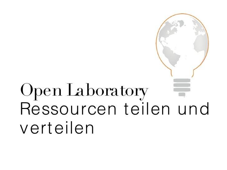 Open Laboratory Ressourcen teilen und verteilen